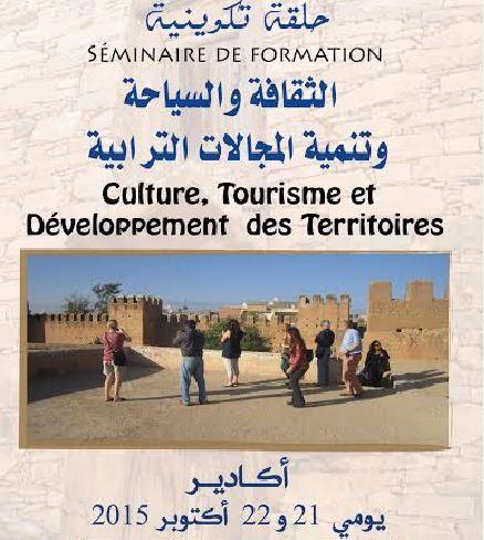 الثقافة والسياحة وتنمية المجالات الترابية موضوع حلقة تكوينية بأكادير